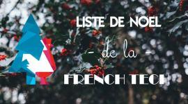 La liste de Noël made in French Tech