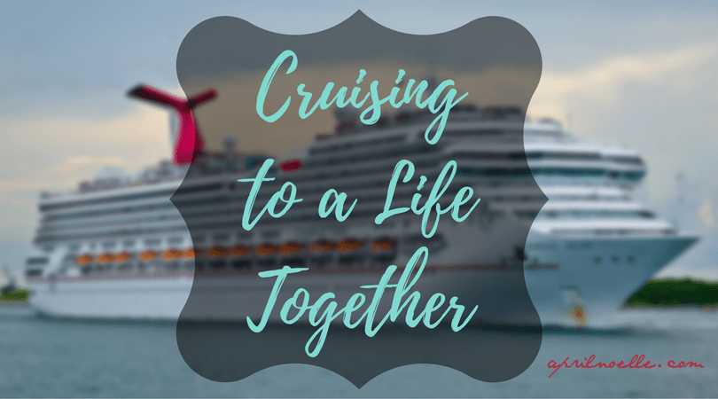 Cruising to a Life Together | #FTSF | AprilNoelle.com