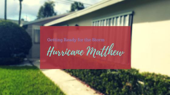 Hurricane Matthew: Getting Ready for the Storm | AprilNoelle.com