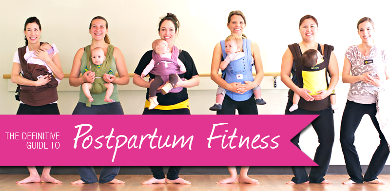 Definitive Guide to Postpartum Fitness | AprilNoelle.com