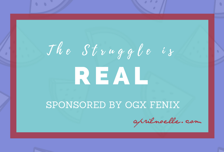 The Struggle is Real | My Weight Loss Journey | #Sponsored by OGX Fenix | AprilNoelle.com