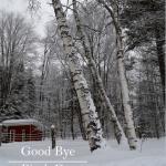 Goodbye, 3 Birch Farm