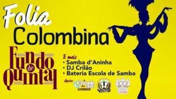Cristóvão Colombo realiza Folia Colombina com Fundo de Quintal