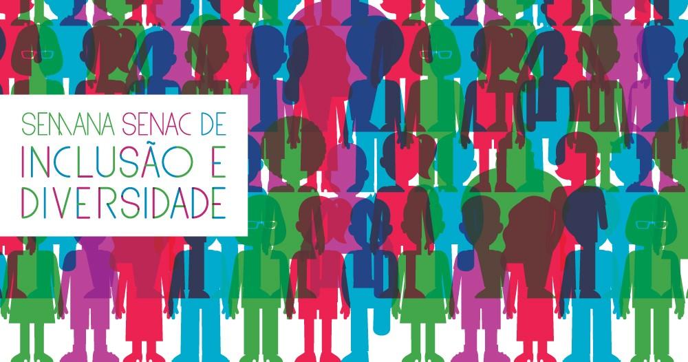 Semana SENAC de inclusão e diversidade - figuras humanas ladeadas
