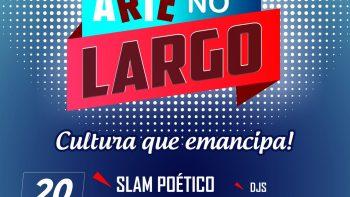 Largo dos Pescadores terá batalha de poesias, intervenção teatral e apresentação de DJs