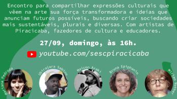 Sesc Piracicaba reúne artistas e fazedores de cultura em bate-papo online