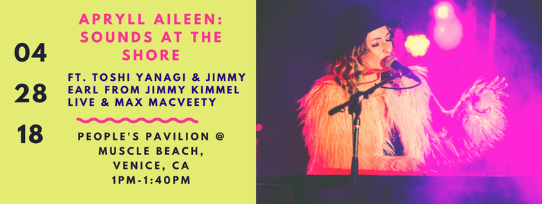 Apryll Aileen Live on Venice Beach – Free Show