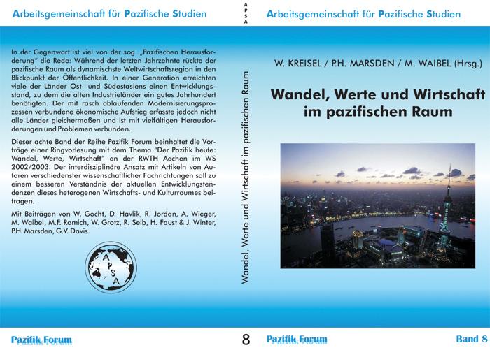 Pazifik-Forum_Band_08-WandelWerte_und_Wirtschaft_im_pazifischen_Raum Buchreihe Pazifik Forum ($category)