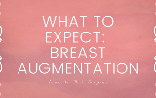 What to Expect: Breast Augmentation