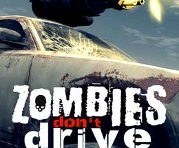 Zombies Don't Drive Pc Game