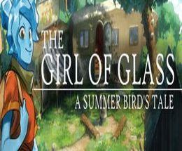 The Girl of Glass: A Summer Bird's Tale Pc Game
