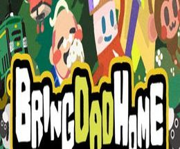 Bring Dad Home Pc Game