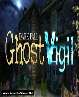 Dark Fall: Ghost Vigil Cover, Poster, Full Version, PC Game, Download Free