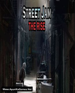 Street Jam: The Rise Cover, Poster, Full Version, PC Game, Download Free