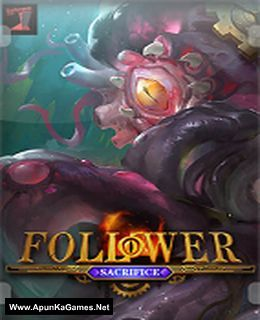 Follower: Sacrifice Cover, Poster, Full Version, PC Game, Download Free