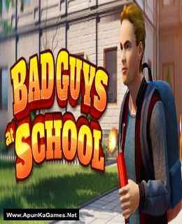 Bad Guys at School Cover, Poster, Full Version, PC Game, Download Free