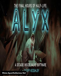 Half-Life: Alyx – Final Hours Cover, Poster, Full Version, PC Game, Download Free