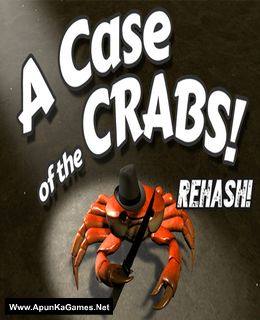 A Case of the Crabs: Rehash Cover, Poster, Full Version, PC Game, Download Free