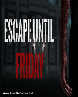 Escape until Friday Cover, Poster, Full Version, PC Game, Download Free