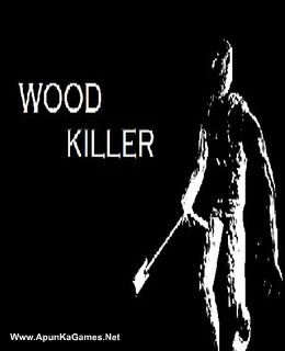 Wood Killer Cover, Poster, Full Version, PC Game, Download Free