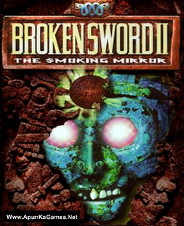 Broken Sword 2: The Smoking Mirror Cover, Poster, Full Version, PC Game, Download Free