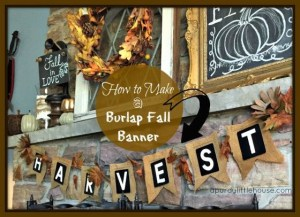 How to Make a Burlap Fall Banner