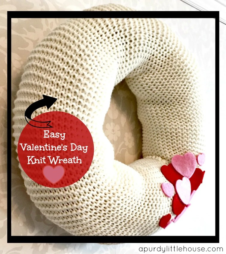 Knit Valentine's Day Wreath / How to Make a Knit Wreath / Holiday Wreath / Valentine's Day Decorating / apurdylittlehouse.com