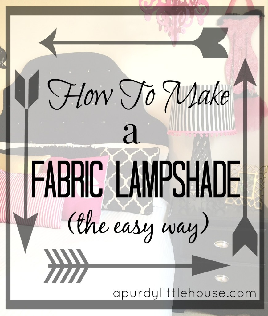 How to Make a Fabric Lampshade the Easy Way No sew fabric lampshade apurdylittlehouse.com