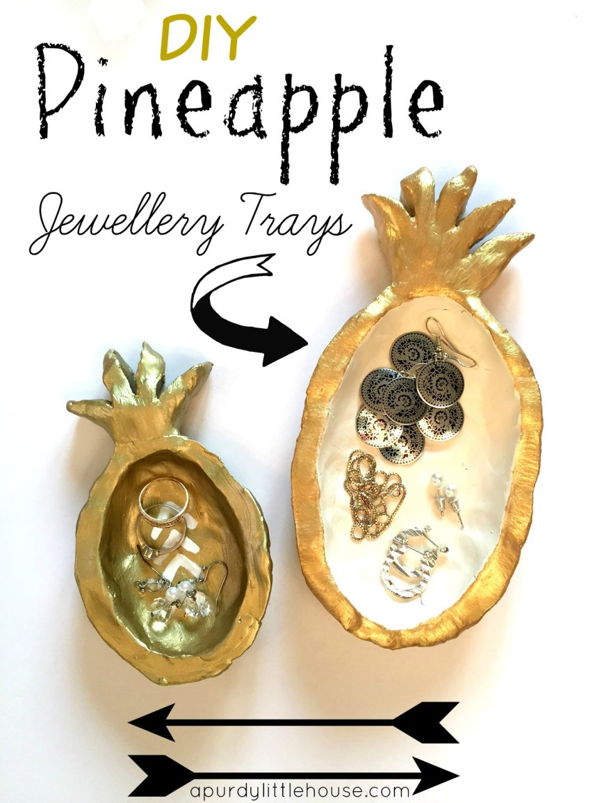 Pineapple jewellery trays for your beside table. These fun DIY jewellery trays were made using quick dry clay at apurdylittlehouse.com