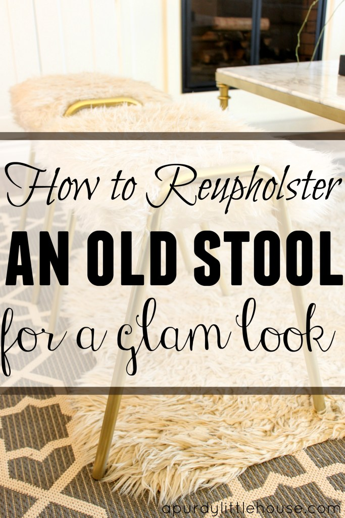 How to Reupholster an old stool for a glam look
