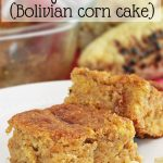 Easy Huminta Recipe – Bolivian Corn Cake