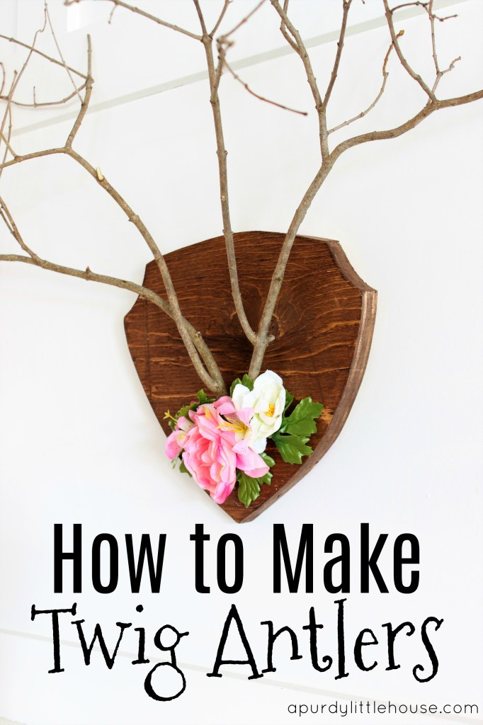 Pinterest Challenge - How to Make Twig Antlers using twigs and scrap wood