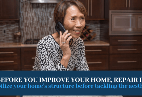 Before You Improve Your Home, Repair It