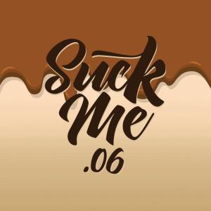Suck Me #06 10ml