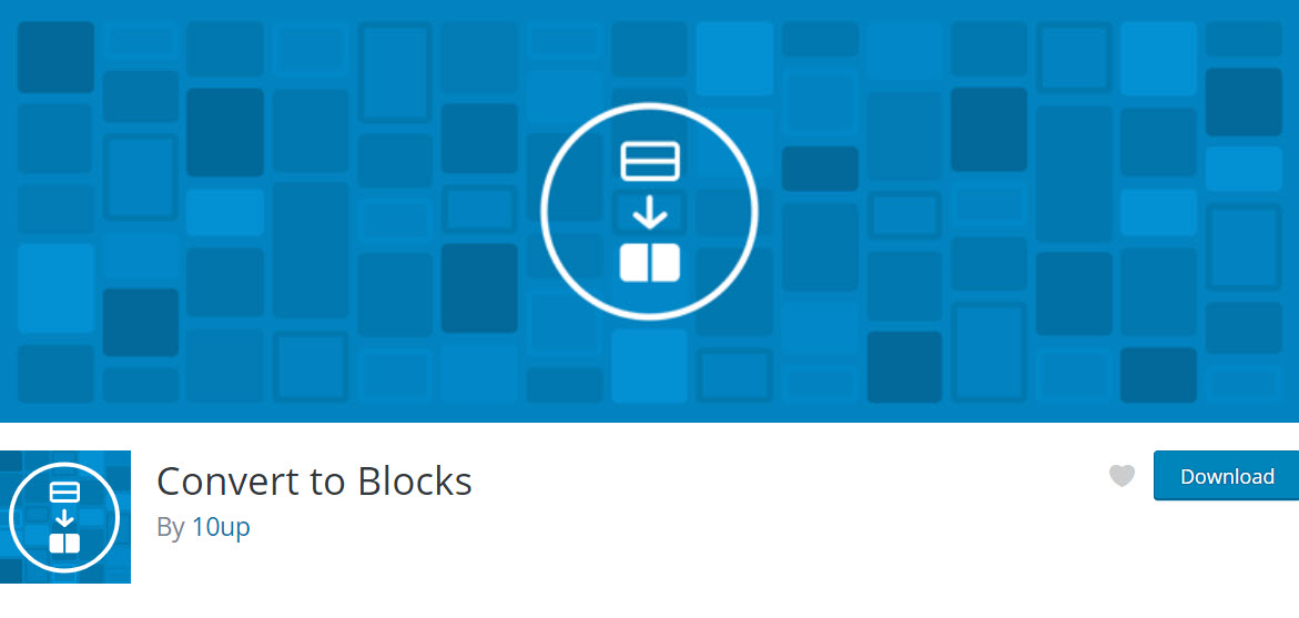 إضافة convert to blocks by 10up
