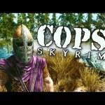 COPS: Skyrim – Season 3: Episode 3
