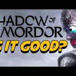 Shadow of Mordor: IS IT GOOD? – Inside Gaming Daily
