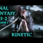 ★ Final Fantasy XIII-2 Unboxing and Gameplay Review Ep. 1, ft. Kinetic – WAY➚