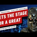 How Predator: Hunting Grounds Sets The Stage For A Great Terminator Game