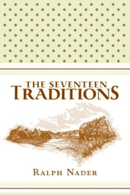 """The Seventeen Traditions"": An Interview with Ralph Nader"