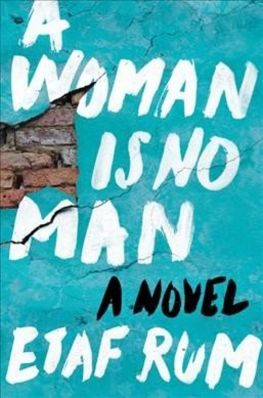 For Better Or Worse, New Novel Shows 'A Woman Is No Man'