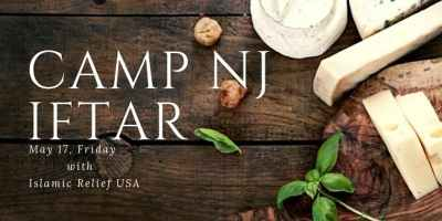 CAMP NJ Iftar with Islamic Relief USA - Event - Arab America