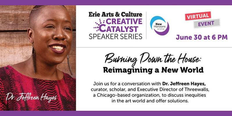 Burning Down the House: Reimagining a New World with Dr. Jeffreen Hayes