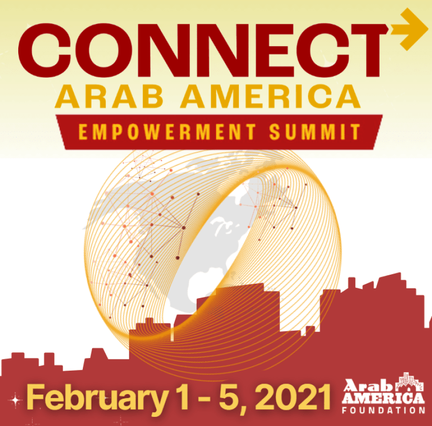 Connect Arab America: Empowerment Summit Engages 29 Speakers in Public Service, Outreach, Business, and Culture