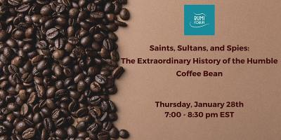 Saints, Sultans and Spies: The Extraordinary History of the Coffee Bean
