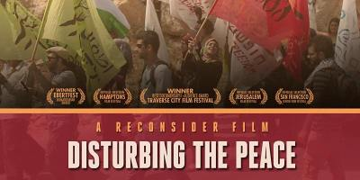 Disturbing the Peace - Film and Discussion