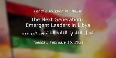 The Next Generation: Emergent Leaders in Libya