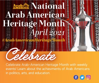 National Arab American Heritage Month--April 2021