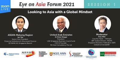 Eye on Asia Forum 2021  Session 1: ASEAN and the United Arab Emirates
