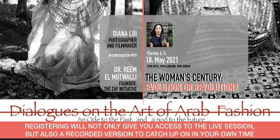 6.1 DIALOGUES ON THE ART OF ARAB FASHION: THE WOMAN'S CENTURY